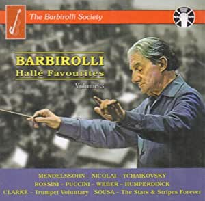 Barbirolli - Halle Favourites Vol. 3