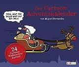 Fernandez - Der Cartoon-Adventskalender 2019: Mit 24 Cartoon-Weihnachtskarten!