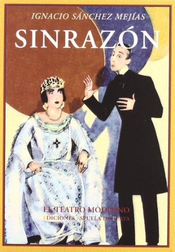 Sinrazon (El teatro moderno)