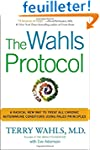 The Wahls Protocol: A Radical New Way...