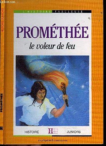Prométhée, le voleur de feu
