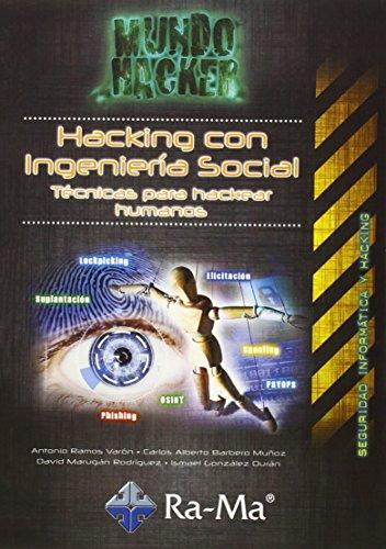 Mundo Hacker. Hacking con ingenieria social. Tecn. Heackear… (Informatica General)