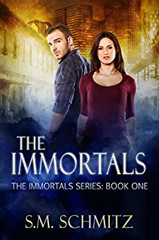 The Immortals: A fantasy romance (The Immortals Series Book 1) by [Schmitz, S.M.]