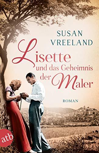 Buchseite und Rezensionen zu 'Lisette und das Geheimnis der Maler: Roman' von Susan Vreeland