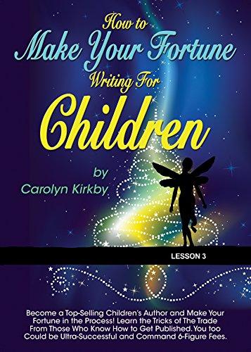 Writing For Children Lesson 3 (English Edition) por Carolyn Kirby