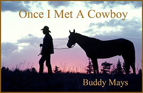 Once I Met A Cowboy (once I Met.... Book 4) por Buddy Mays epub