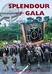 Splendour of the Gala: The Durham Miners' Gala and the Northumberland Miners' Picnic