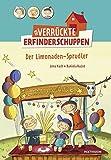 Der verrückte Erfinderschuppen: Der Limonaden-Sprudler von Lena Hach