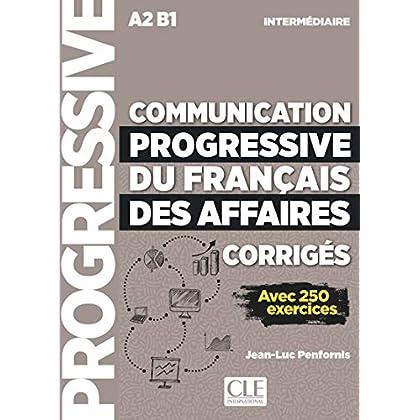 Communication progressive du français des affaires - Niveau intermédiaire - Corrigés - Nouvelle couverture