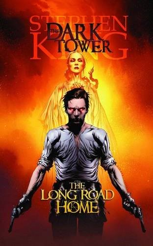 Dark Tower: The Long Road Home Premiere HC (The dark tower)