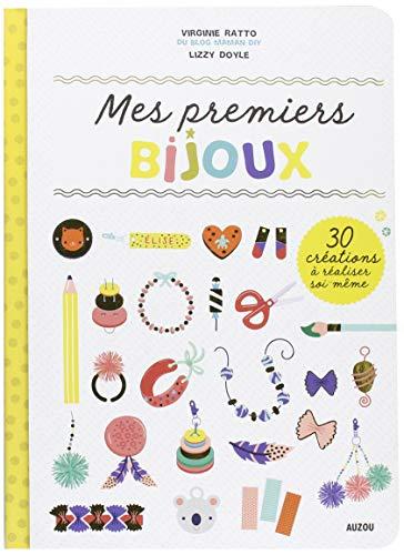 Mes premiers bijoux - Livre pour apprendre à l'enfant à réaliser lui-même des bijoux par Virginie Ratto