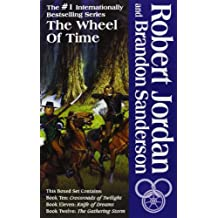 The Wheel of Time: Crossroads of Twilight/ Knife of Dreams/ Gathering Storm