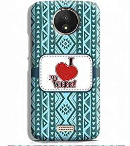 Printvisa Multicolor Ethnic Design I Love Wife Designer Hard Back Case For Motorola Moto C+ :: Motorola Moto C Plus
