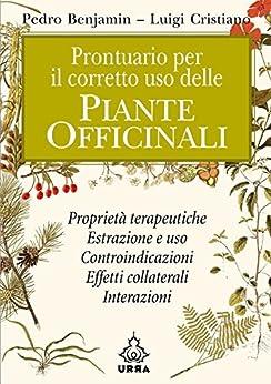 Prontuario per il corretto uso delle piante officinali (Urra) di [Benjamin, Luigi Cristiano Pedro]