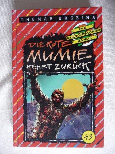 Die rote Mumie kehrt zurück (Die Knickerbocker-Bande)