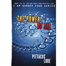 The Power of Six (Lorien Legacies, Band 2)