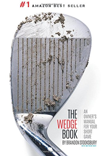 The Wedge Book: An Owner's Manual for Your Short Game (Golf-print-shorts)