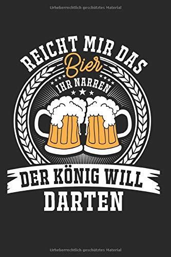 Der König Will Darten: Notizbuch Planer Tagebuch Schreibheft Notizblock - Geschenk für Dart Fans, Dartspieler und Darter (15,2 x 22.9 cm, 6