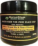 Savon Noir Gommage 250g,Huile d'Argan et Fleur d'Oranger - 100% NATUREL Gommage au savon noir marocain Hammam & SPA, Garantit une peau douce et soyeuse, MAROC GLAM
