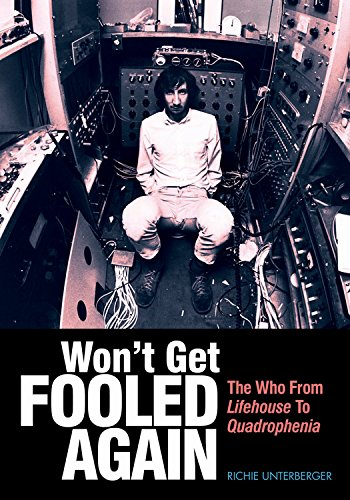 Won't Get Fooled Again: The Who from Lifehouse to Quadrophenia (Genuine Jawbone Books) por Richie Unterberger