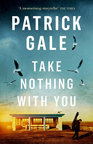 Take Nothing With You by [Gale, Patrick]