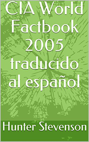 CIA World Factbook 2005 traducido al español