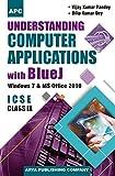 Understanding Computer Applications with Blue J Class- IX