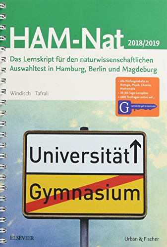 HAM-Nat 2018/19: Das Lernskript für den naturwissenschaftlichen Auswahltest in Hamburg, Berlin und Magdeburg - Mit Zugang zu Lernskript.get-to-med.com
