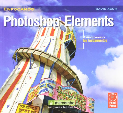 Descargar Libro Photoshop Elements (ENFOCANDO) de David Asch