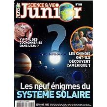 SCIENCE ET VIE JUNIOR [No 169] du 01/10/2003 - Y A-T-IL DES COCHONNERIES DANS L'EAU - LES CHINOIS ONT-ILS DECOUVERT L'AMERIQUE - LES NEUFS ENIGMES DU SYSTEME SOLAIRE