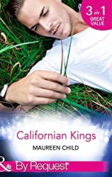 Californian Kings: Conquering King's Heart (Kings of California, Book 4) / Claiming King's Baby (Kings of California, Book 5) / Wedding at King's Convenience ... Book 6) (Mills & Boon By Request)