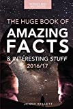 Fact Book: The Huge Book of Amazing Facts and Interesting Stuff: Volume 1 (Amazing Fact Books)