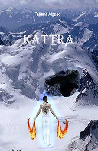 KATTRA (Cazadoras nº 1) por Tatiana Alonso