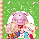 Three Little Pigs (Night Night Sleep Tight)