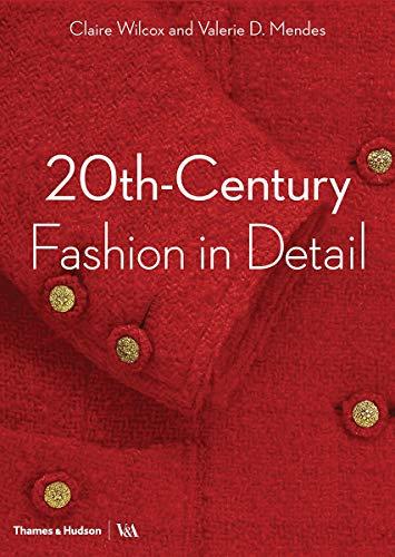 Century Kostüm 20th - 20th-Century Fashion in Detail