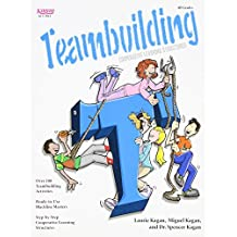 Cooperative Learning Structures for Teambuilding by Laurie Kagan (1997-05-01)