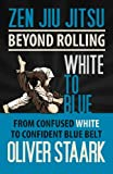 Zen Jiu Jitsu - White to Blue: Volume 3