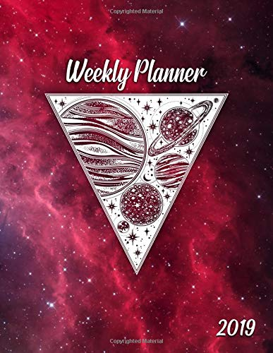 Weekly Planner 2019: Interstellar galaxy planner with weekly, to-do lists, inspirational quotes and funny holidays. The perfect 2019 organizer with vision boards and much more.