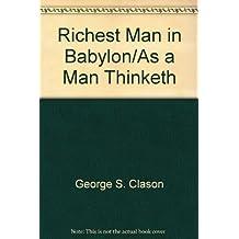 Richest Man in Babylon/As a Man Thinketh