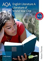 AQA English Literature A AS: Literature of World War One: Student Book