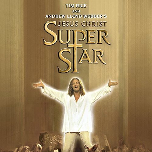 Jesus Christ Superstar (New Ca...