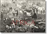 Sebastião Salgado. Africa: Eye on Africa - Thirty Years of Africa Images, Selected by Salgado Himself - Mia Couto