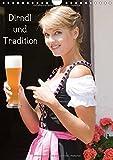 Dirndl und Tradition (Wandkalender 2019 DIN A4 hoch): Trachtenmode rund um Bayern (Monatskalender, 14 Seiten ) (CALVENDO Menschen)