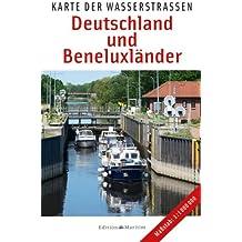 Karte der Wasserstraßen: Deutschland und Beneluxländer