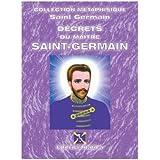Decrets du Maître SAINT-GERMAIN (SAINT-GERMAIN Collection Métaphysique t. 1)