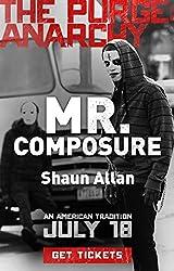 Mr. Composure (The Purge: Anarchy)