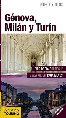 Génova, Milán y Turín (Intercity Guides - Internacional)