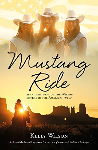mustang-ride-the-adventures-of-the-wilson-sisters-in-the-american-west
