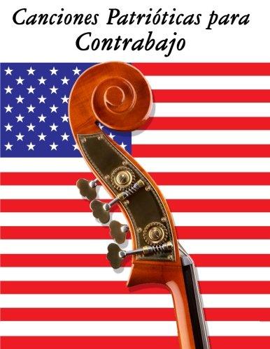 Canciones Patrióticas para Contrabajo: 10 Canciones de Estados Unidos por Uncle Sam