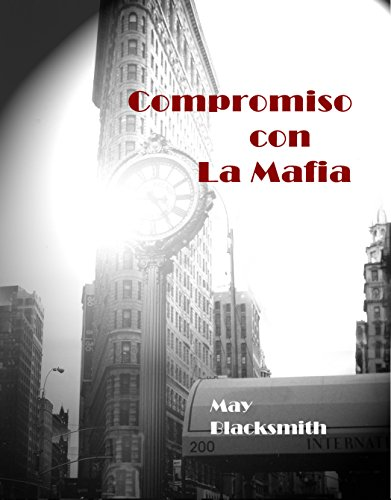 Compromiso con La Mafia por May Blacksmith